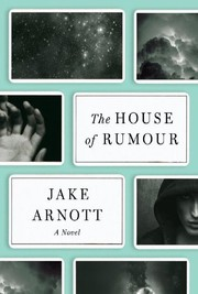 Cover of: The House of Rumour: A Novel