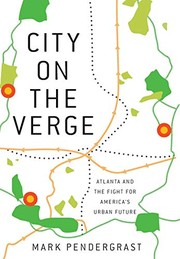 Cover of: City on the Verge: Atlanta and the Fight for America's Urban Future
