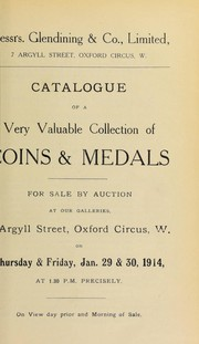 Cover of: Catalogue of a very valuable collection of coins & medals, including Great Seals of England, impressions of those of Elizabeth, James I, and George II, from the collection of Sir J.C. Dimsdale; [etc.] ... | Glendining & Co