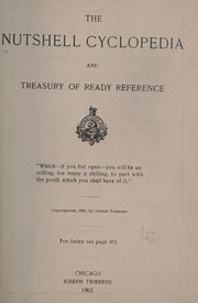 Cover of: The nutshell cyclopedia and treasury of ready reference ... | Joseph] [Trienens