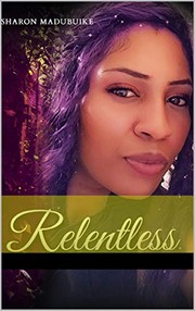 Cover of: RELENTLESS Kindle Edition |