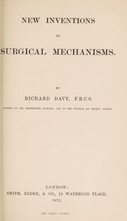 Cover of: New inventions in surgical mechanisms | Richard Davy