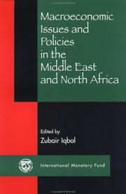 Cover of: Macroeconomic Issues and Policies in the Middle East and North Africa