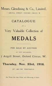 Catalogue of a very valuable collection of medals, including Mutiny at the Nore, 1800, Earl St. Vincents Testimony of Approbation, in silver frame, with initials of recipient on edge, [etc.] ...