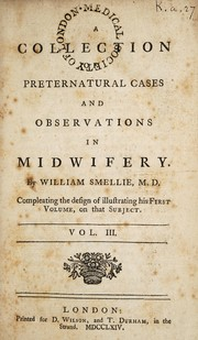 Cover of: A treatise on the theory and practice of midwifery | Smellie, William