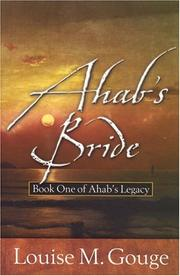 Ahab's bride by Louise M. Gouge