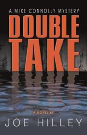 Cover of: Double Take (Mike Connolly Mystery Series #2) | Joe Hilley
