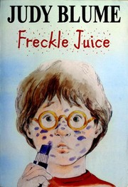 Cover of: Freckle Juice | Judy Blume