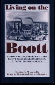 Cover of: Living on the Boott | Stephen A. Mrozowski
