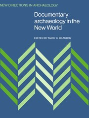 Cover of: Documentary Archaeology in the New World |