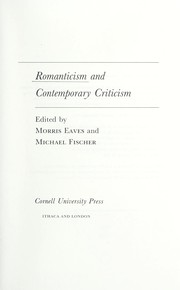 Cover of: Romanticism and contemporary criticism | Morris Eaves
