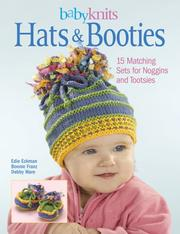 Cover of: BabyKnits Hats & Booties | Edie Eckman