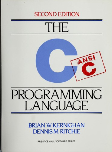 The C Programming Language by Robert Kirkland Kernighan