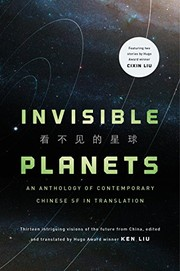 Cover of: Invisible Planets: Contemporary Chinese Science Fiction in Translation