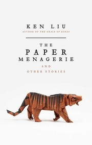 Cover of: The Paper Menagerie [Paperback] Ken Liu