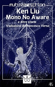 Cover of: Mono no Aware e altre storie (Future Fiction Vol. 20) (Italian Edition)