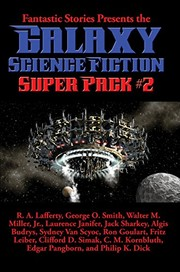 Cover of: Galaxy Science Fiction Super Pack #2: With linked Table of Contents