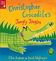 Cover of: Christopher Crocodile's Jungly Jingles
