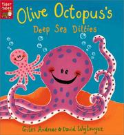 Olive Octopus's Deep Sea Ditties by Giles Andreae