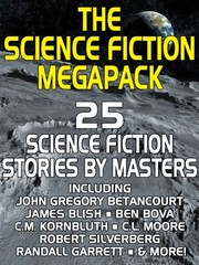 Cover of: The Science Fiction MEGAPACK ®: 25 Classic Science Fiction Stories