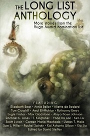 Cover of: The Long List Anthology: More Stories from the Hugo Awards Nomination List (The Long List Anthology Series) (Volume 1)