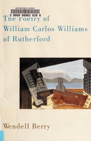 Cover of: The Poetry of William Carlos Williams of Rutherford | Wendell Berry