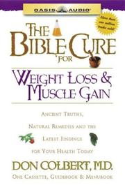Cover of: The Bible Cure for Weight Loss and Muscle Gain (Bible Cure