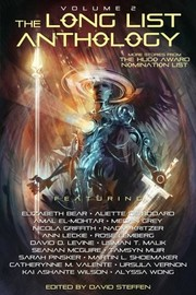 Cover of: The Long List Anthology Volume 2: More Stories From the Hugo Award Nomination List (The Long List Anthology Series)