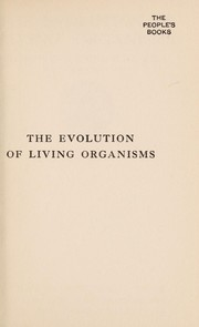 Cover of: The evolution of living organisms