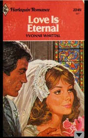 Cover of: Love is Eternal (Harlequin Romance, #2249) |