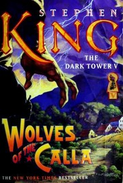 Cover of: Wolves of the Calla | Stephen King