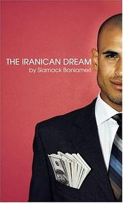 Cover of: The Iranican Dream | Siamack Baniameri