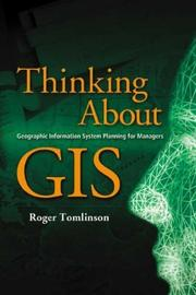 Cover of: Thinking About GIS | Roger Tomlinson