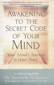 Cover of: Awakening to the Secret Code of Your Mind | Darren R. Weissman