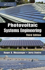 Cover of: Photovoltaic systems engineering | Roger A. Messenger