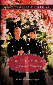 Cover of: A Gentleman's Homecoming | Ruth Axtell Morren