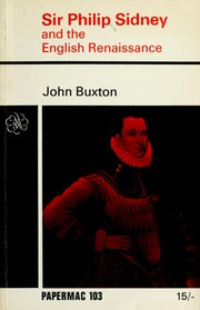 Cover of: Sir Philip Sidney and the English Renaissance | Buxton, John.