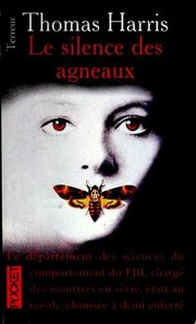 Cover of: Le silence des agneaux | Thomas Harris