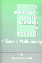 Cover of: A discourse on the worship of Priapus