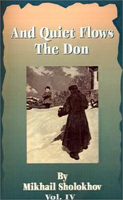 Cover of: And Quiet Flows the Don | Mikhail Aleksandrovich Sholokhov