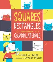 Cover of: Squares, Rectangles, and Other Quadrilaterals | David A. Adler