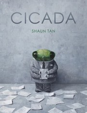 Cover of: Cicada | Shaun Tan