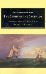 Cover of: The Cruise of the Cachalot | Frank Thomas Bullen