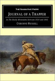 Journal of a trapper by Osborne Russell