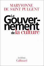 Cover of: Le gouvernement de la culture
