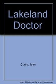 Cover of: Lakeland doctor | Jean Curtis