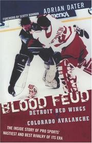 Cover of: Blood Feud: Detroit Red Wings v. Colorado Avalanche | Adrian Dater