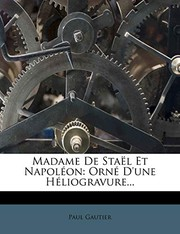 Cover of: Madame de Stael Et Napoleon: Orne D'Une Heliogravure... (French Edition)