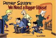 Cover of: Denver Square, we need a bigger house! | Ed Stein