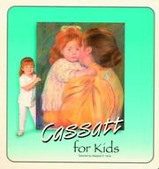 Cover of: Cassatt for Kids (Great Art for Kids)